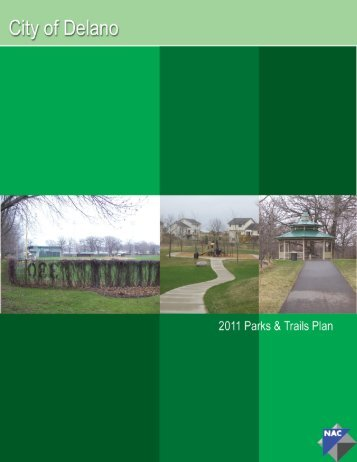 Parks and Trail Plan - City of Delano