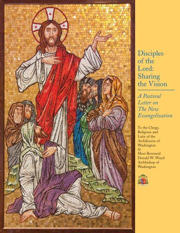 Disciples of the Lord: Sharing the Vision