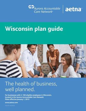 Wisconsin 2-100 ACO Plan Guide - Aetna
