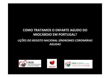 Como tratamos o enfarte agudo do miocárdio em Portugal-Lições ...