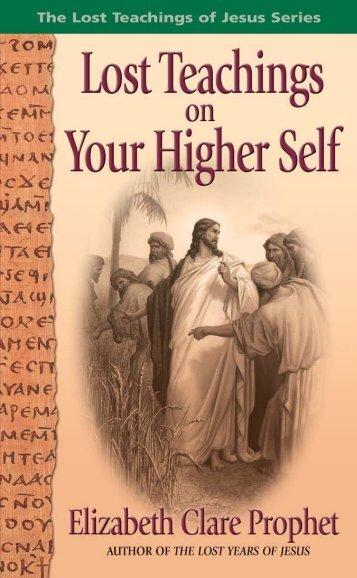 The Lost Teachings of Jesus 2 - Summit University Press
