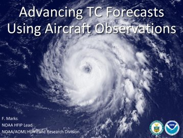 Use of insitu and remote aircraft observation to advance Tropical ...