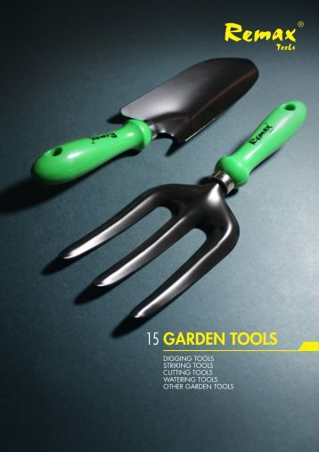 GARDEN TOOLS 15 - Remax Tools