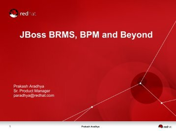JBoss BRMS, BPM and Beyond