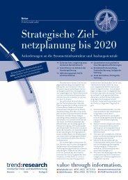 Strategische Ziel- netzplanung bis 2020 - trend:research