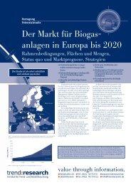 Der Markt für Biogasanlagen in Europa bis 2020 - trend:research