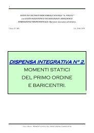 DISPENSA 2_Momenti statici del primo ordine e baricentri - Itis Volta