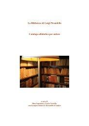La Biblioteca di Luigi Pirandello Catalogo alfabetico per autore