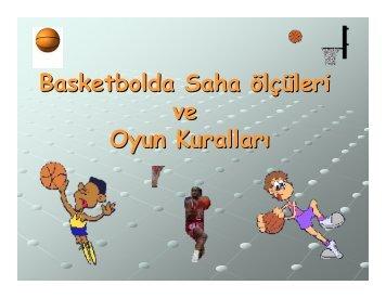 Basketbolda Saha ölçüleri ve Oyun Kuralları - Goldenmemo