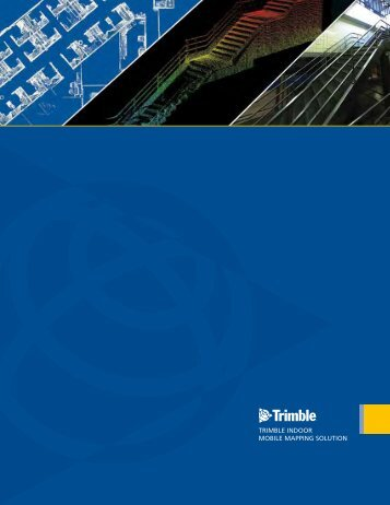 The Most Comprehensive Solution for Indoor Mapping ... - Trimble
