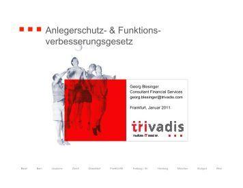 Anlegerschutz- & Funktionsverbesserungsgesetz 01.2011 - Trivadis