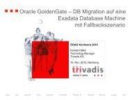 DOAG 2010: Oracle GoldenGate–DB Migration auf eine - Trivadis