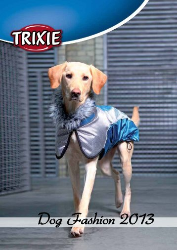 Dog Fashion 2013 - Trixie