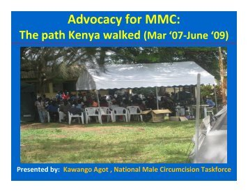 Advocacy for MMC: The path Kenya walked (Mar 07 ... - AIDSTAR-One