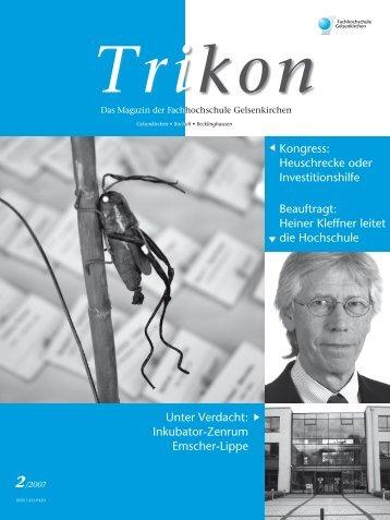 Ausgabe 2/2007 - TRIKON - Fachhochschule Gelsenkirchen