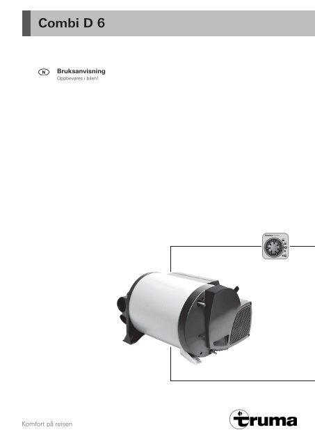 Combi D 6 - Truma Gerätetechnik GmbH & Co. KG