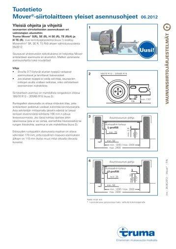 Tuotetieto Mover®-siirtolaitteen yleiset asennusohjeet 06.2012