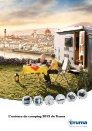 L'univers du camping 2013 - Truma Gerätetechnik GmbH & Co. KG