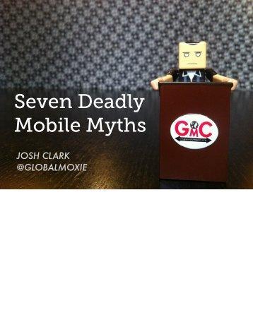 Seven Deadly Mobile Myths [pdf] - Global Moxie