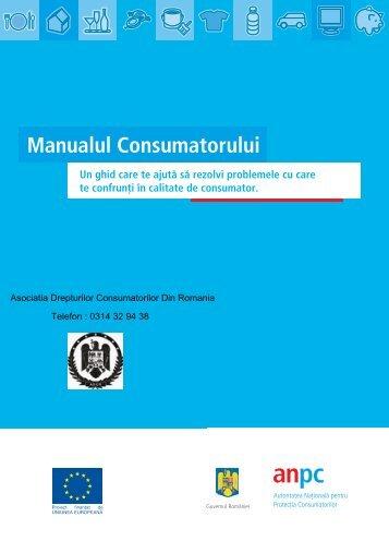 Manualul Consumatorului - Asociatia Drepturilor Consumatorilor Din ...