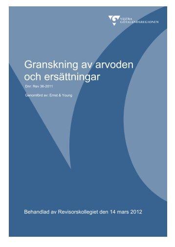 Granskning av arvoden och ersättningar - Västra Götalandsregionen