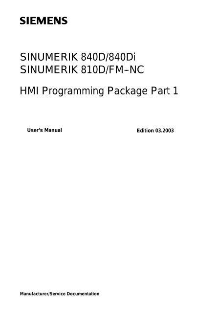 SINUMERIK 840D/840Di SINUMERIK 810D/FM--NC HMI