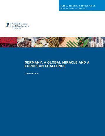 GERMANY: A GLOBAL MIRACLE AND A EUROPEAN CHALLENGE