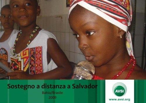 BRASILE, Salvador Bahia, Relazione Annuale delle Attività - avsi