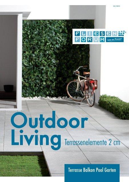 unser aktueller Prospekt Outdoor Living 02/2013 - Fliesenforum