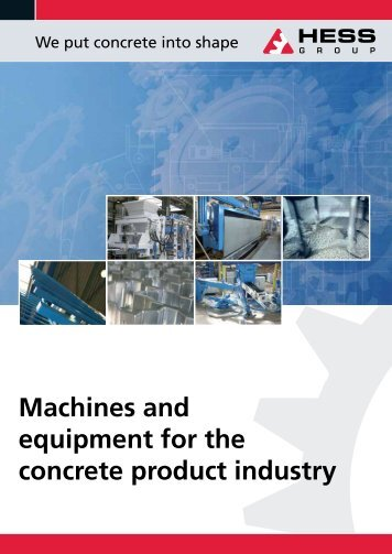 Machines and equipment for the concrete product ... - HESS Group