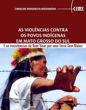 AS VIOLÊNCIAS CONTRA OS POVOS INDÍGENAS EM MATO GROSSO DO SUL