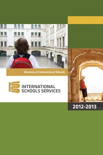 2012-13 ISS Directory of International Schools - Go to iss.edu