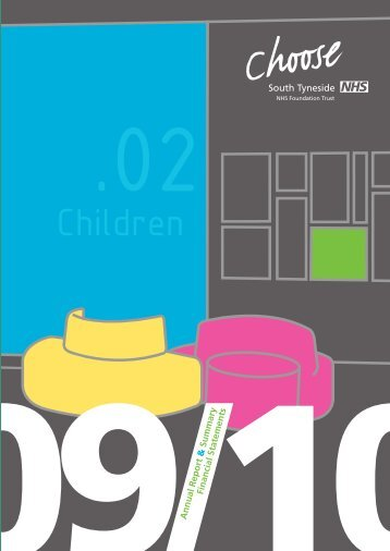 Annual Report 2009-1.. - South Tyneside NHS Foundation Trust