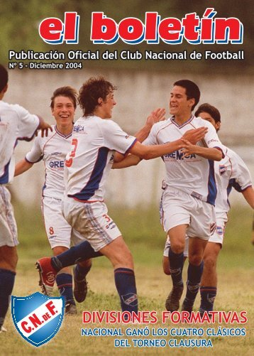 Nº 5 - Diciembre 2004 (2.689 KB) - Club Nacional de Football