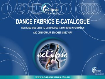 DANCE FABRICS E-CATALOGUE - Eclipse Textiles