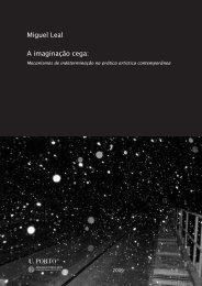 Miguel Leal A imaginação cega: - Repositório Aberto da ...