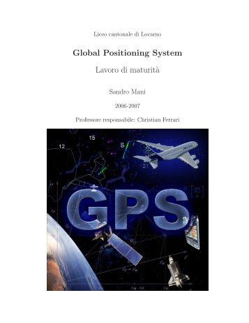Global Positioning System Lavoro di maturit`a - Liceo cantonale di ...