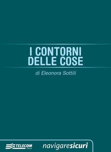 I CONTORNI DELLE COSE di Eleonora Sottili ... - NavigareSicuri