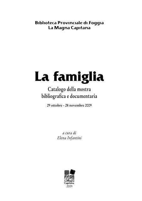 La Famiglia Biblioteca Provinciale Di Foggia La Magna Capitana