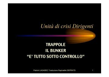 Unità crisi bunker - Patrick Lagadec