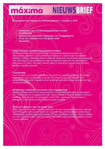 Nieuwsbrief 2 2010.pdf - Stichting Máxima - Máxima Medisch Centrum