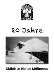 Bericht «20 Jahre Skihütte Hinter-Mülimoos - Alpenclub Kriens
