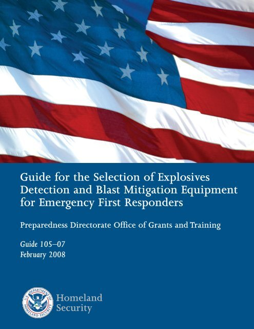 Guide for the Selection of Explosives Detection and Blast