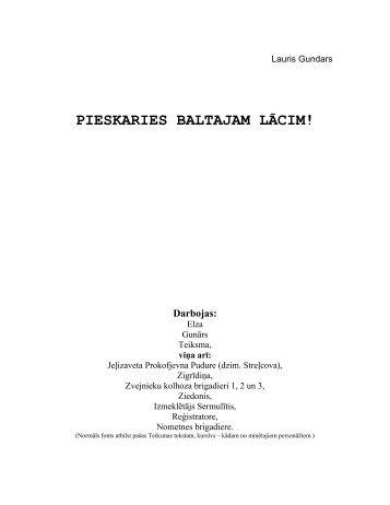 PIESKARIES BALTAJAM LĀCIM! - Lauris Gundars