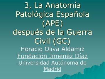 La Anatomía Patológica en España a partir de la post-guerra