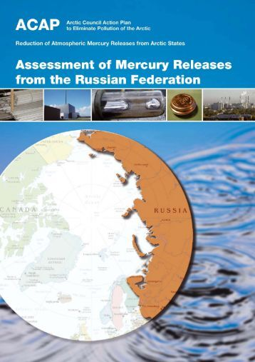 2005 February, ACAP, Assessment of Mercury Releases from the ...