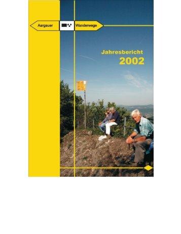 AWW: Jahresbericht 2002 - Aargauer Wanderwege