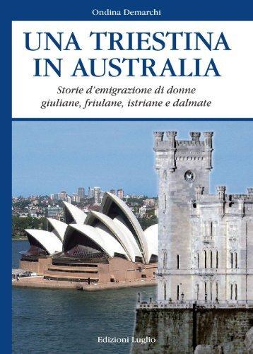 Una triestina in Australia - Associazione Giuliani nel Mondo