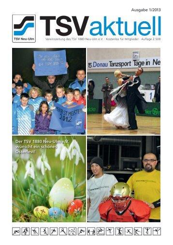 Ausgabe 1/2013 Der TSV 1880 Neu-Ulm e.V. wünscht ein schönes ...