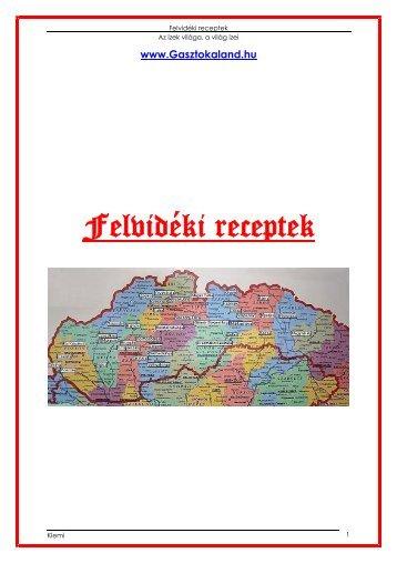 Felvidéki receptek - Magyarország